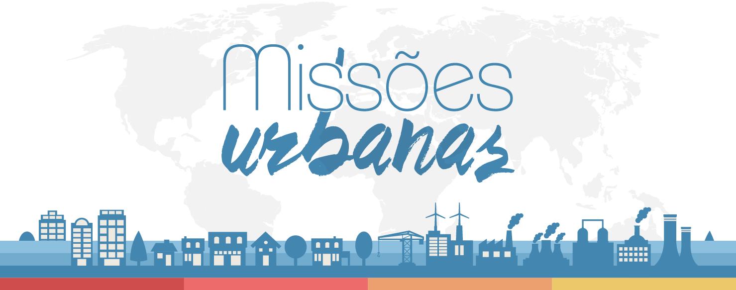 Resultado de imagem para Missões Urbanas